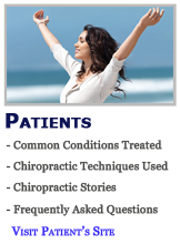 Chiropractor.com Patients website featuring information about common conditions treated by chiropractic, chiropractic techniques used, chiropractic stories, and frequently asked questions about chiropractic